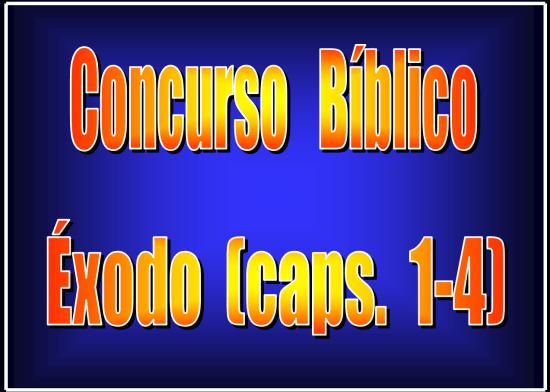 Concurso Bíblico de Exodo, Capítulos 1 al 4 | PowerPoint