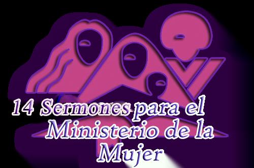 14 Sermones para el Ministerio de la Mujer