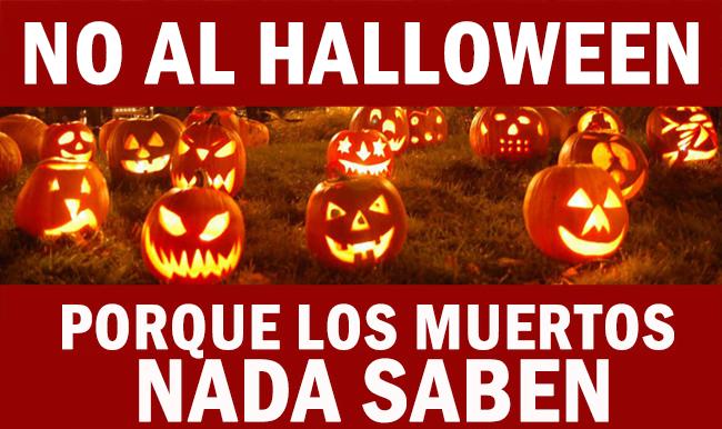 no-al-halloween-porque-los-muertos-nada-saben
