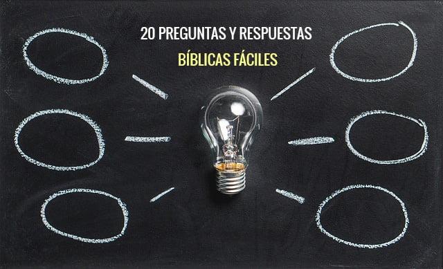 20 preguntas y respuestas bíblicas fáciles