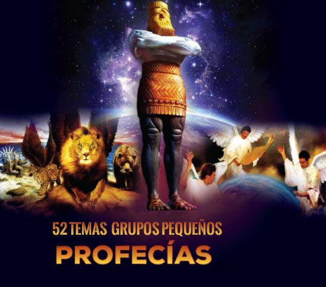 Temas de profecía para Grupos Pequeños 2019